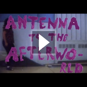 Antenna to the Afterworld - Coming June 11th