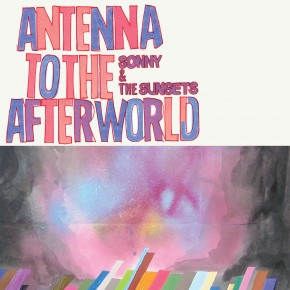 Antenna to the Afterworld OUT NOW!