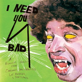 Pre-Order New Compilation - I Need You Bad